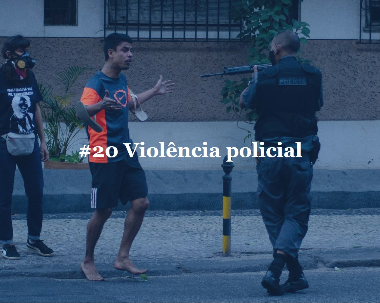 #20_violência_policial_-_site