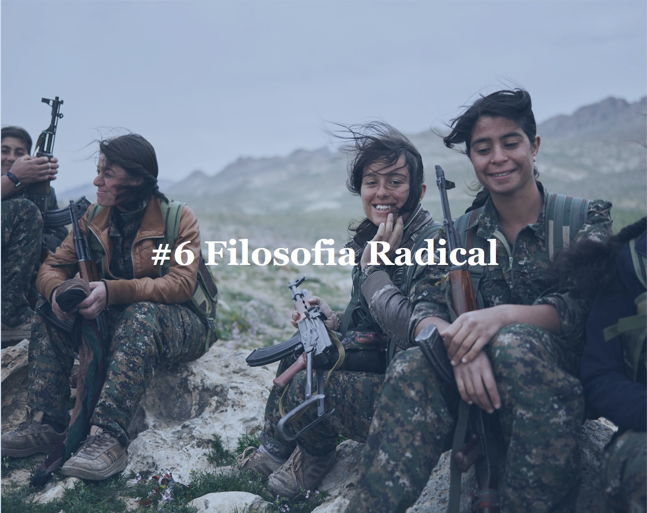 #6  Filosofia Radical