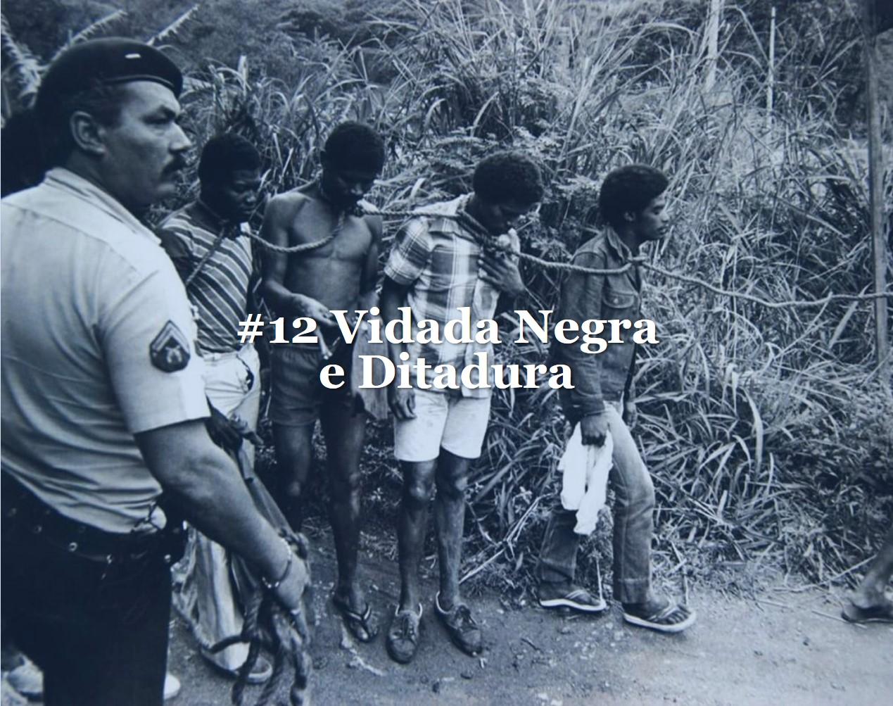 #12 Vida negra e ditadura wix