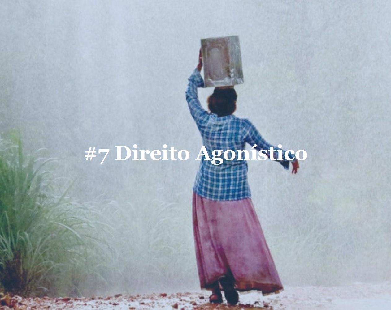 #7 Direito Agonístico