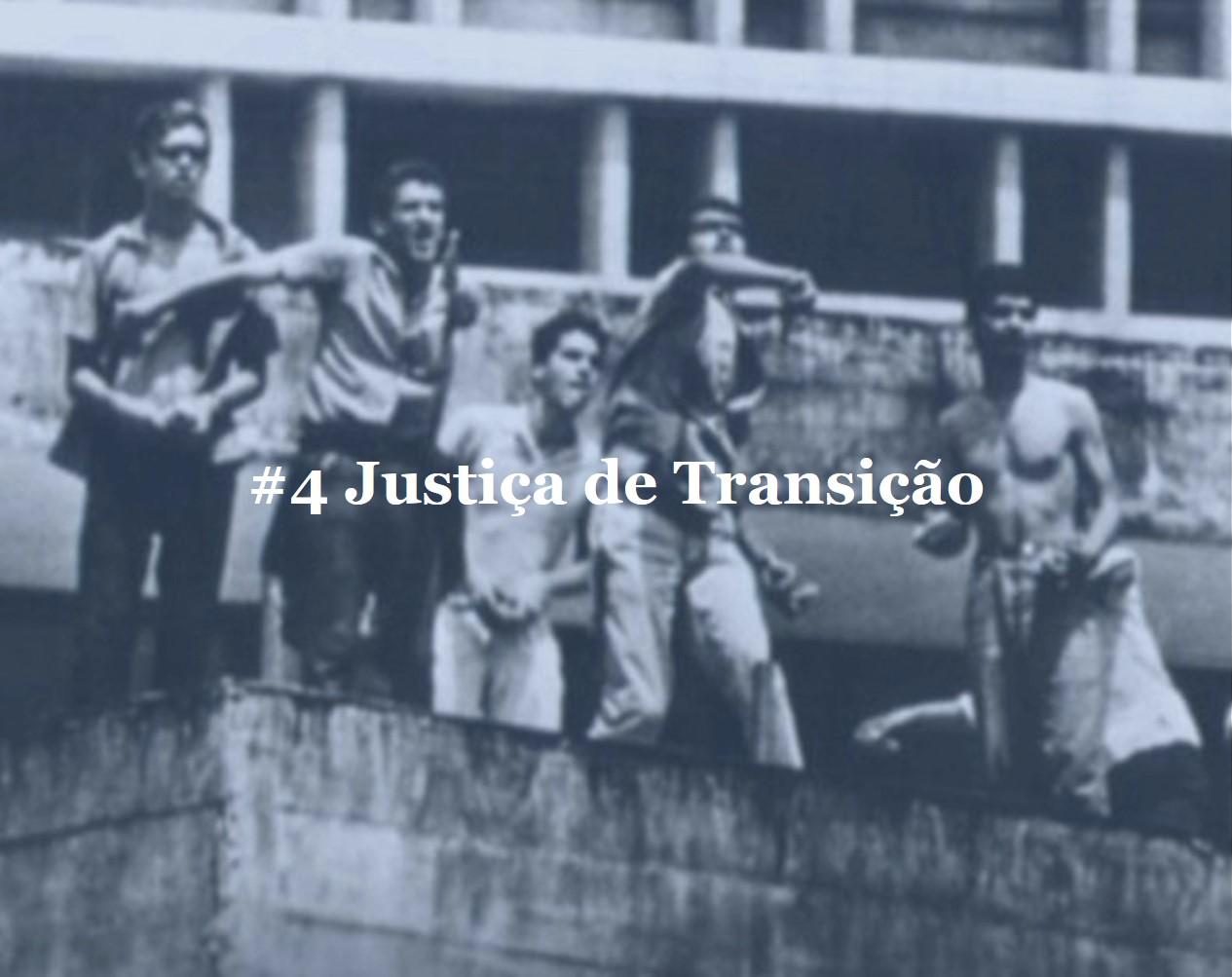 #4 Justiça de Transição