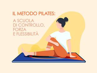 Il metodo Pilates: a scuola di controllo, forza e flessibilità.