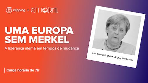 """Novo curso: """"Uma Europa sem Merkel: a liderança alemã em tempos de mudanças"""""""