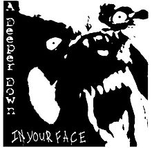 """""""In Your Face"""""""