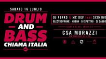 16/07 DNB CHIAMA ITALIA @ CSA MURAZZI (Torino)