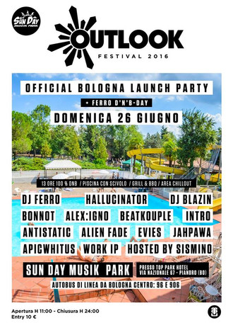 26/06 FERRO BDAY + OUTLOOK LAUNCH PARTY @ TOP PARK, PIANORO (BO)