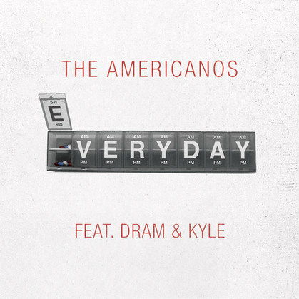 'Everyday' by The Americanos, Atlantic Records 2017