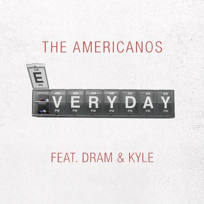 'Everyday' by The Americanos, Atlantic Records 2017