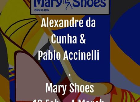 Alexandre Da Cunha & Pablo Accinelli Exhibition at Mary Shoes
