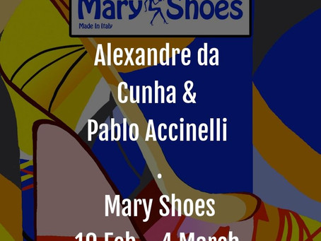 Alexandre Da Cunha & Pablo Accinelli Exhibition at Mary Shoes