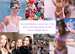 Social Media Level Up: The Best Editing Apps in the Game Right Now