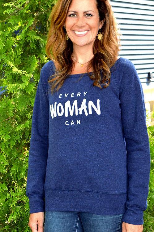 Every Woman Can Sweatshirt