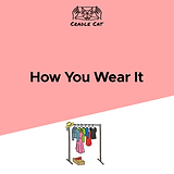 How You Wear It