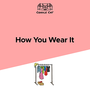 How You Wear It