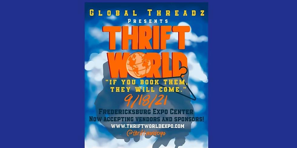 Global Threadz Presents: THRIFT WORLD