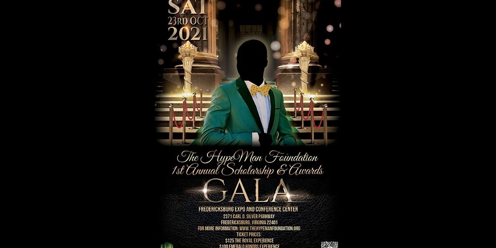 The HypeMan Foundation 1st Annual Scholarship and Awards Gala