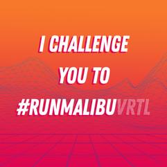 Run Malibu VRTL