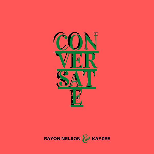 Conversate Rayon Nelson & Kayzee.png