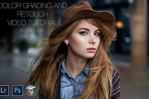 Color Grading & Natural Retouch Video Tutorial