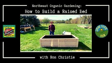 Northeast Organic Gardening_How to build