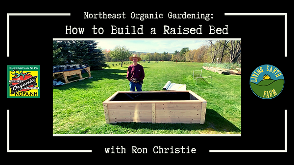 Northeast Organic Gardening_How to build