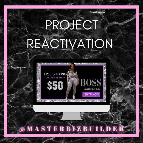 Project Reactivation