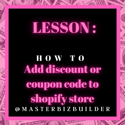Lesson: How to add discount or coupon code to your shopify store