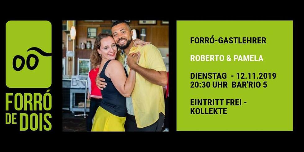 Forró-Gastlehrer: Pam & Roberto