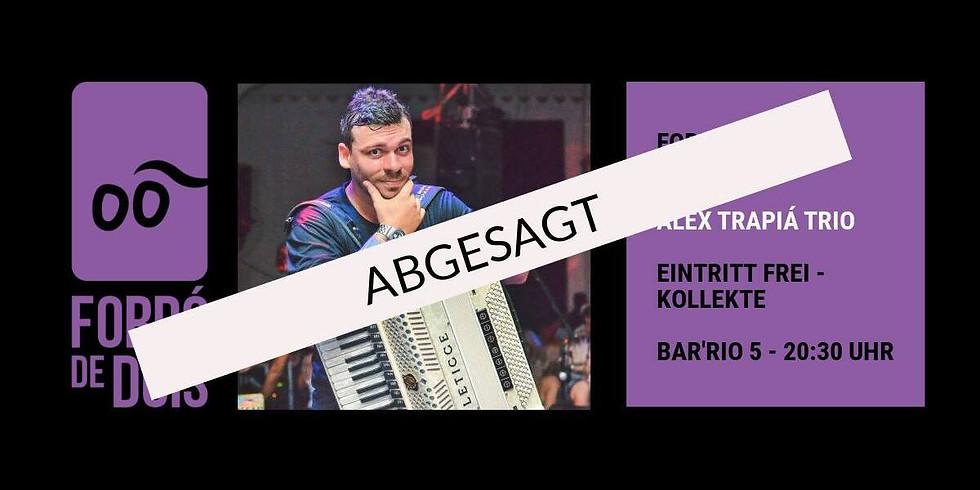 Abgesagt / canceled! Forró-Live: Alex Trapiá Trio