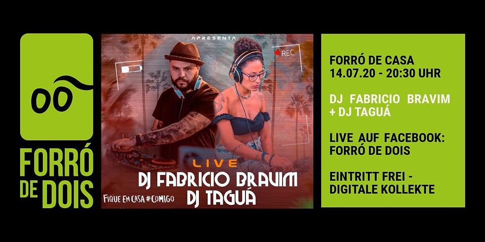 Forró de Casa: DJ Fabricio Bravim & DJ Taguá