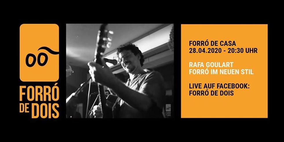 Forró de Casa - Rafa Goulart - Support the musicians and enjoy!