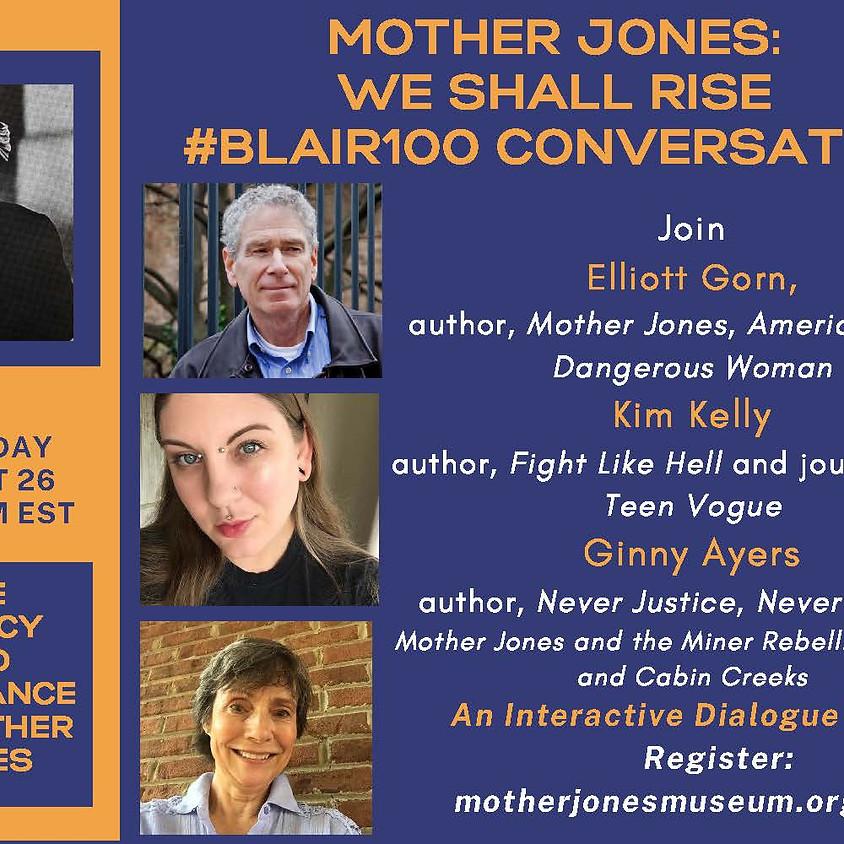 Mother Jones: We Shall Rise #Blair100 conversation