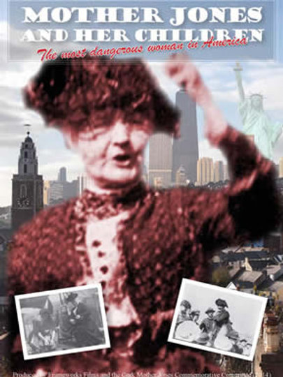 Mother Jones and Her Children DVD