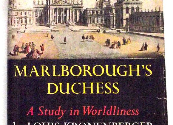 Marlborough's Duchess A Study In Worldliness First Edition 1958