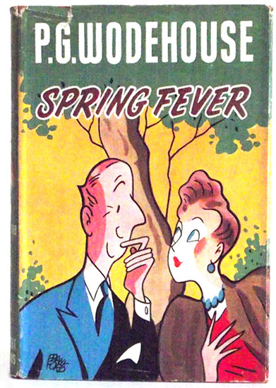 P.G. Wodehouse Book Spring Fever Dust Jacket Front