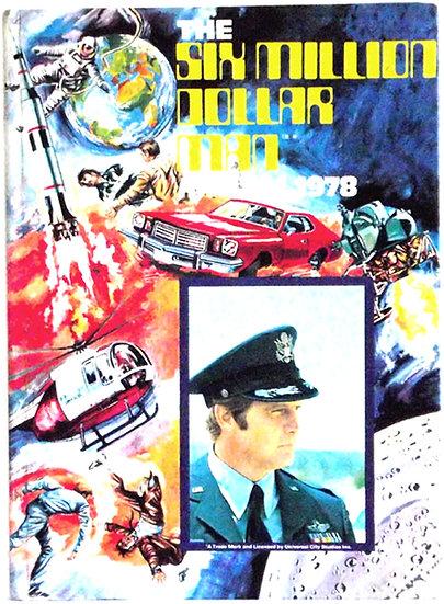 The Six Million Dollar Man TV Annual 1978