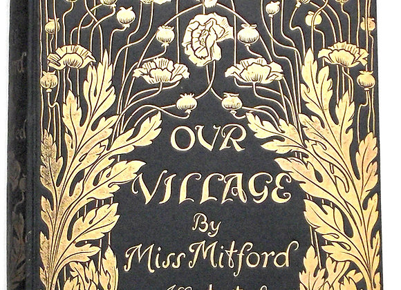 Miss Mitford Our Village Illustrated by Hugh Thomson First Edition 1893