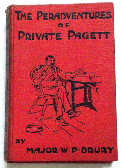 Major W.P Drury The Peradventures of Private Pagett New and Cheaper Edition 1911