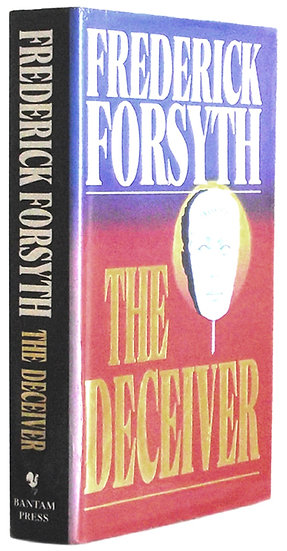 Frederick Forsyth Book The Deceiver First Edition 1991