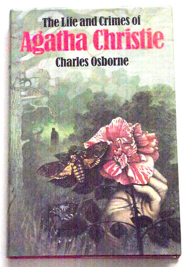 The Life And Crimes of Agatha Christie First Edition Book 1982