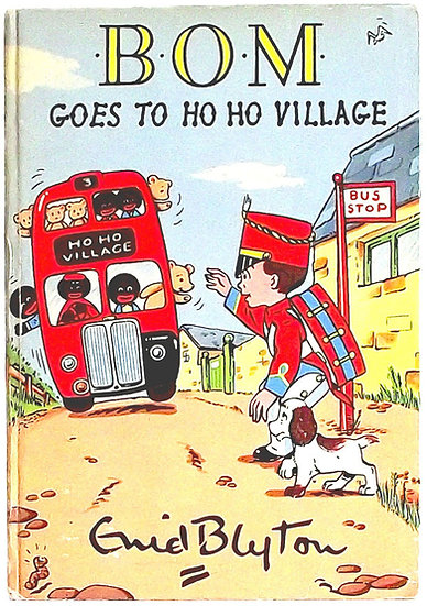 Enid Blyton Bom Goes to Ho Ho Village First Edition 1958