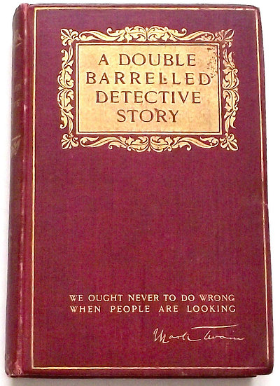 Mark Twain A Double Barrelled Detective Story First Edition Book 1902