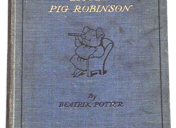 Beatrix Potter The Tale of Little Pig Robinson U.K. First Edition 1930