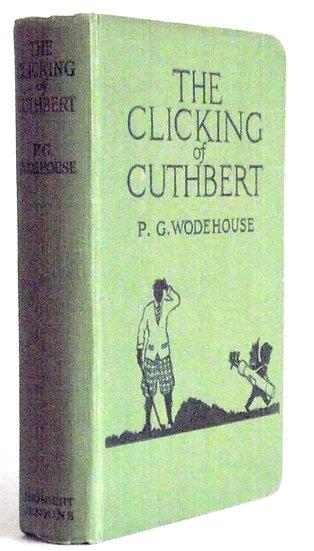 P.G. Wodehouse Book The Clicking of Cuthbert