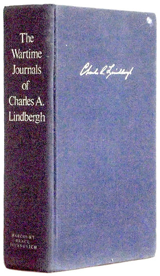 Charles Lindbergh Wartime Journals of Charles A. Lindbergh 1970