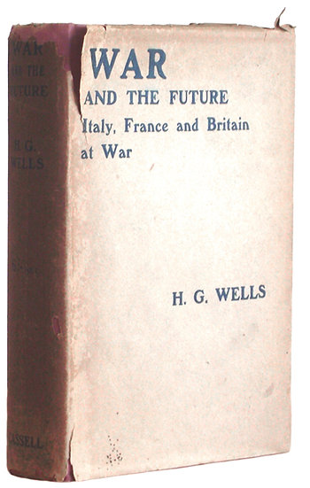 H.G. Wells Book War and the Future First Edition 1917