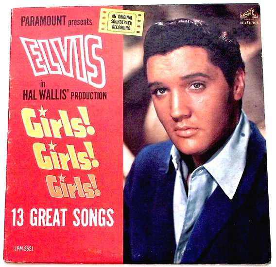 Elvis Presley Girls! Girls! Girls! U.S. LP 1962