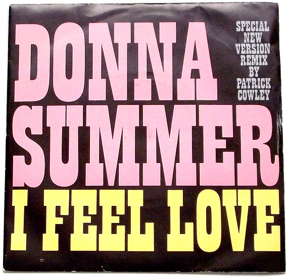 Donna Summer Single I Feel Love Part 1 and Part 2 1982