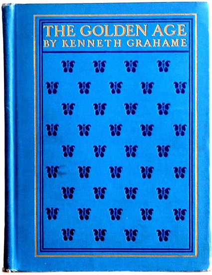Kenneth Grahame The Golden Age  New Edition 1904