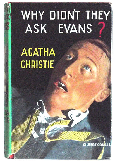 Agatha Christie Why Didn't They Ask Evans? 1950